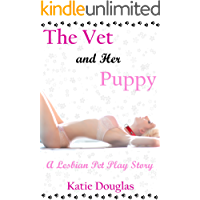 The Vet and Her Puppy: A lesbian pet play story