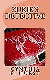 Zukie's Detective (Zukie Merlino Mysteries Book 4)