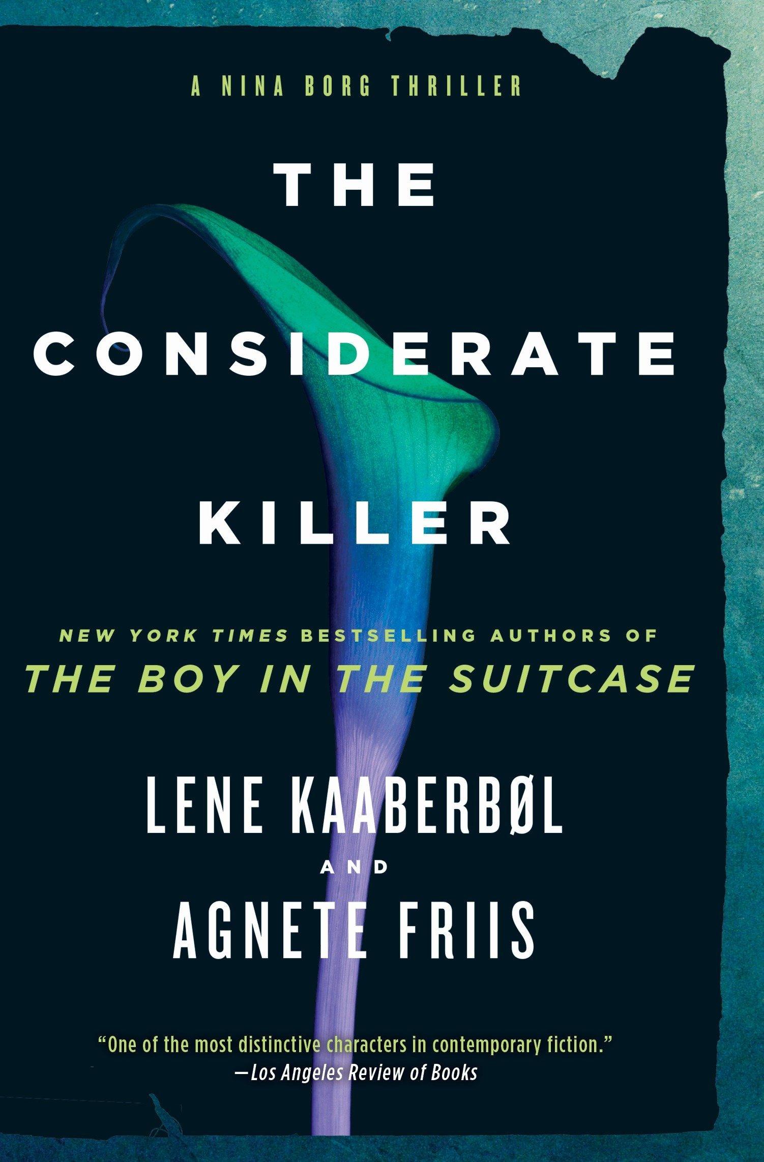 The Considerate Killer (A Nina Borg Novel) pdf epub