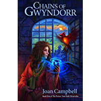 Chains of Gwyndorr (The Poison Tree Path Chronicles Book 1)