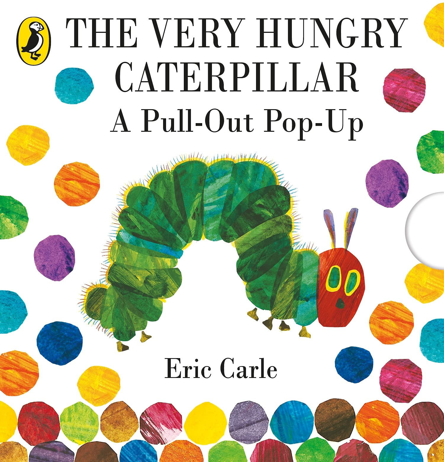 The Very Hungry Caterpillar A Pull Out Pop Up Eric Carle  Carle ...