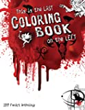 This is the Last Coloring Book on the Left: 2017 FanArt Anthology (Volume 1)