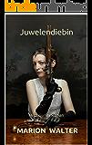 Juwelendiebin: Historischer Roman (Lord Stutton - Reihe) (German Edition)