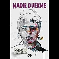 Nadie duerme (Spanish Edition)
