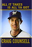 Craig Counsell: All It Takes Is All Ya Got