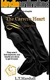 The Carrero Heart ~ Beginning: Arrick & Sophie (The Carrero Series Book 4)