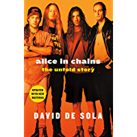 Alice in Chains: The Untold Story book cover