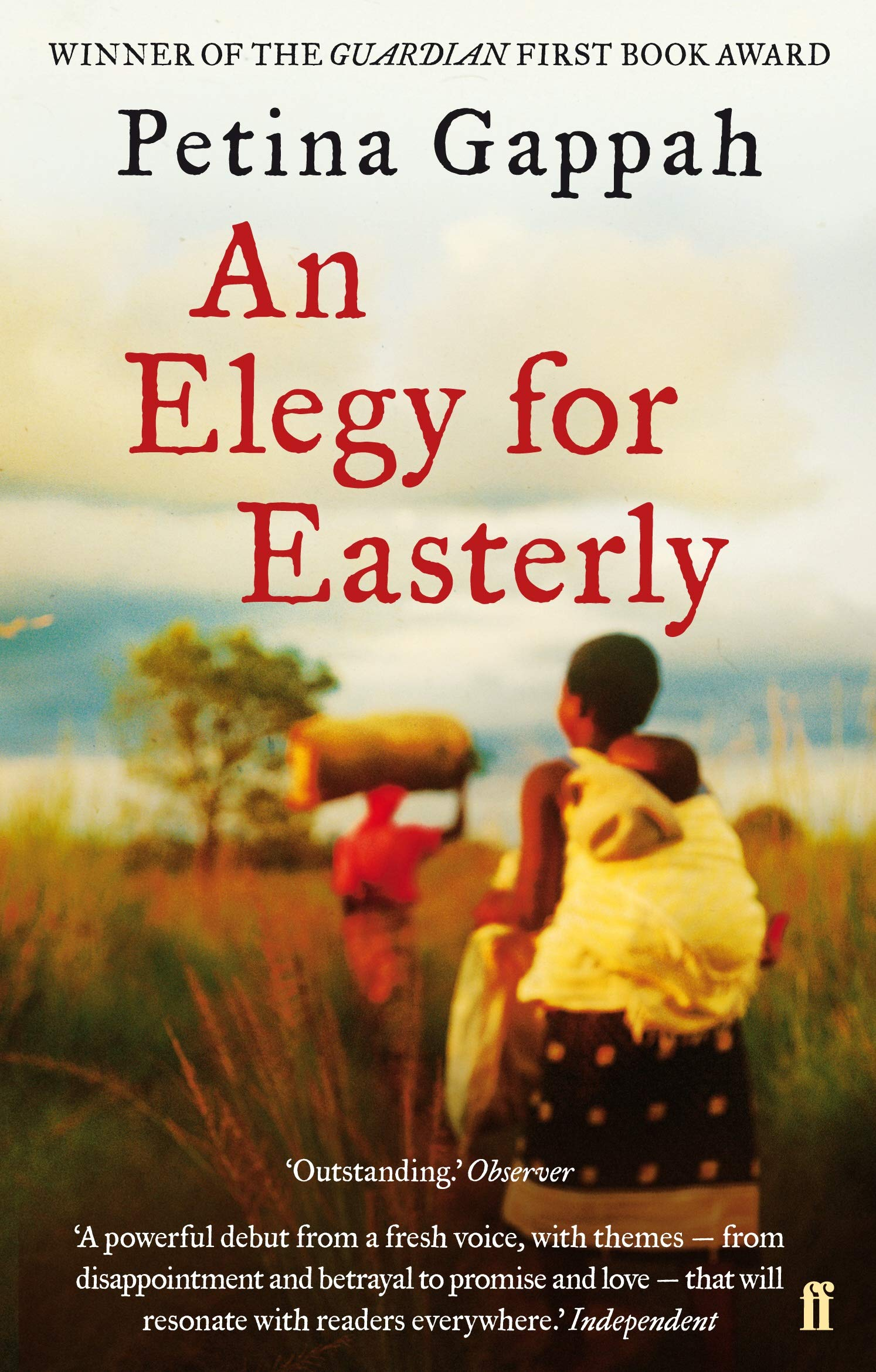 An Elegy for Easterly: Amazon.co.uk: Gappah, Petina: 9780571246946: Books