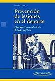 ROMERO:Prevenci—n Lesiones en el Deporte: Claves para un rendimiento de portivo óptimo