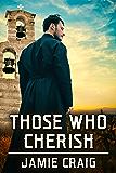 Those Who Cherish