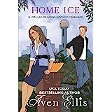 Home Ice (A Dallas Demons Hockey Romance Book 1)
