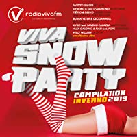 Viva Snow Party Compilation Inverno 2019 [Explicit]