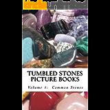 Common Stones (Tumbled Stones Picture Books: Book 1)