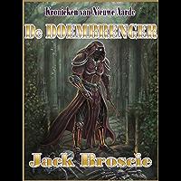 De Doembrenger (Kronieken van Nieuwe Aarde Book 1)