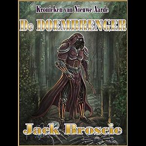 De Doembrenger Kronieken Van Nieuwe Aarde Book 1
