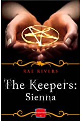 The Keepers: Sienna (Free Prequel) (The Keepers, Book 1) Kindle Edition