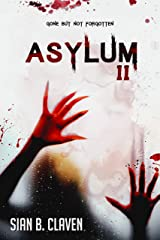 Asylum II Kindle Edition