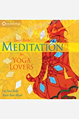 Meditation for Yoga Lovers: Let Your Body Teach Your Mind Audible Audiobook