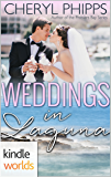 Laguna Beach: Weddings in Laguna (Kindle Worlds Novella)