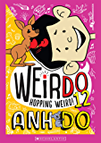 Hopping Weird (WeirDo Book 12)