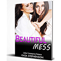 Beautiful Mess: Lesbian Contemporary Romance (English Edition)