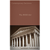 The RICO Act (Criminal Law Series)