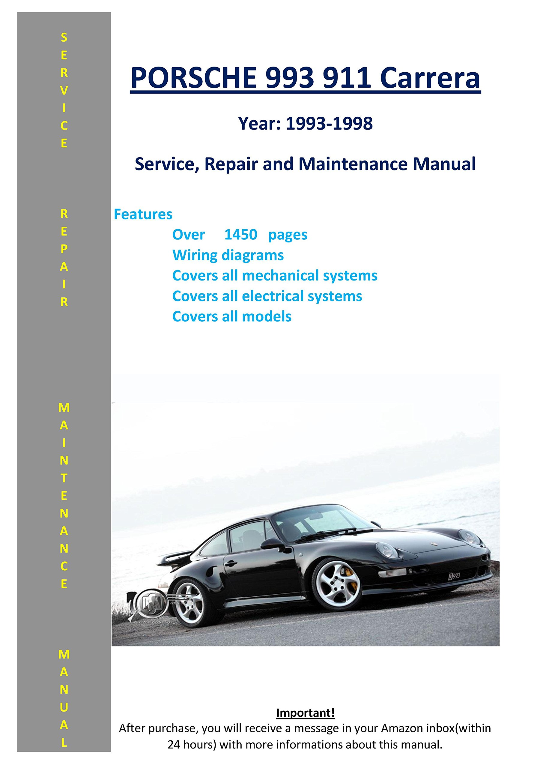 Porsche 993 Carrera 911 From 1993-1998 Service Repair Maintenance Manual:  SoftAuto Manuals: 5687202036010: Amazon.com: Books