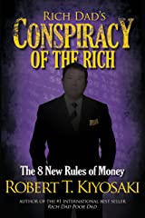 Rich Dad's Conspiracy of the Rich: The 8 New Rules of Money Kindle Edition