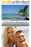 Heated Summer (Seasons of the Heart Book 4)