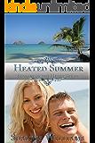 Heated Summer (Seasons of the Heart Book 4)