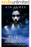 Pure Awakening: A Novel of the Pure Ones (Novella, #2.5) (Pure/ Dark Ones Book 7)
