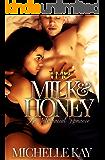 Milk & Honey: An Interracial Romance