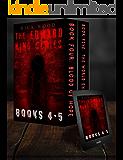 The Edward King Series Books 4-5