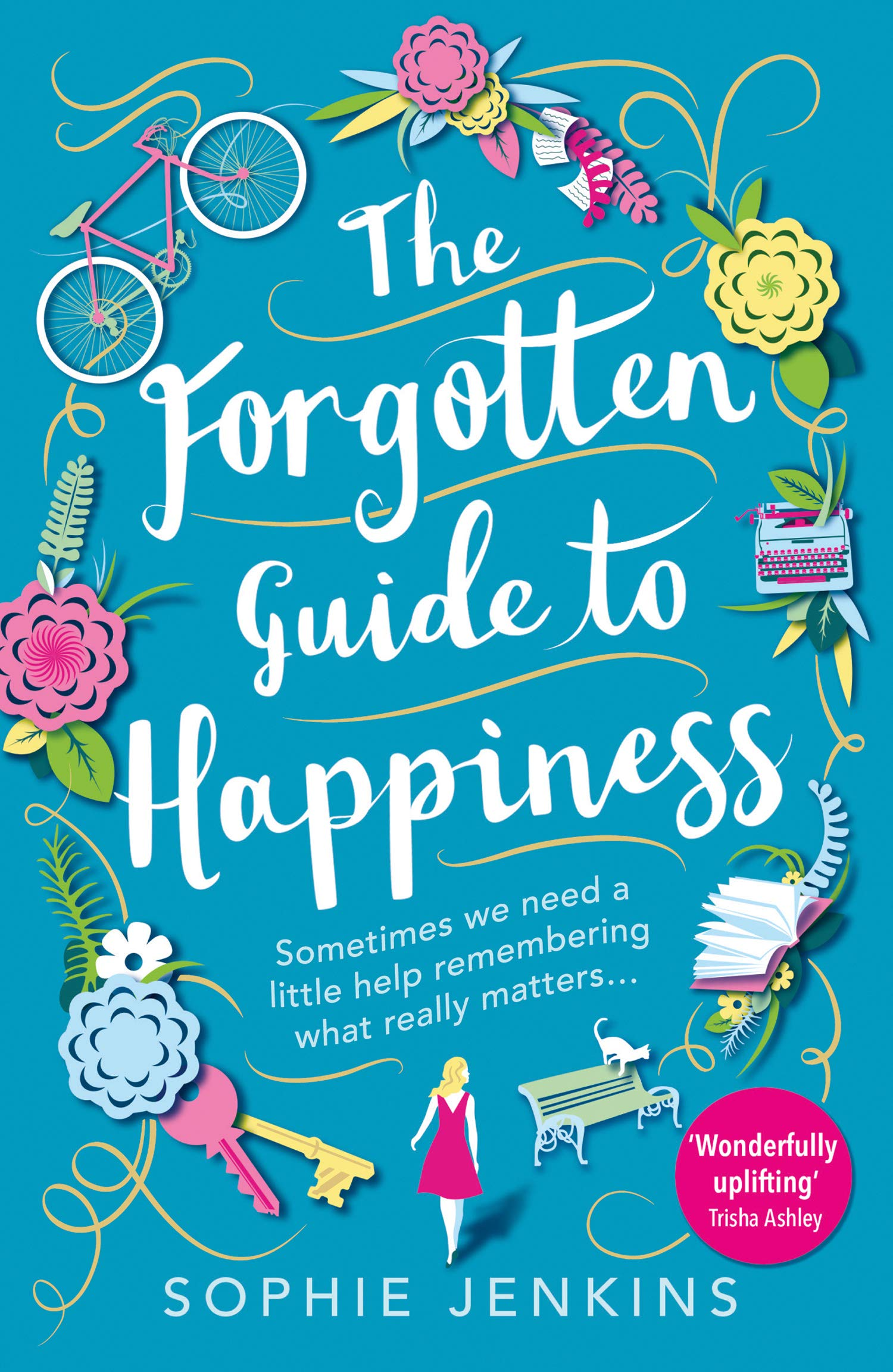 The Forgotten Guide to Happiness by Avon