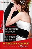 Le serment menacé - Le rendez-vous de l'amour - La femme d'un autre : (promotion) (Passions)