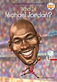 Who Is Michael Jordan? (Who Was?)