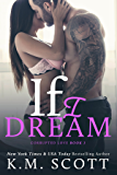 If I Dream (Corrupted Love Book 1)