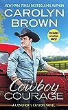 Cowboy Courage: Includes a bonus novella (Longhorn Canyon Book 6)