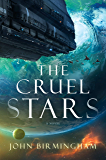 The Cruel Stars: A Novel (English Edition)
