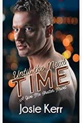 Until the Next Time (Give Me Shelter Book 1) Kindle Edition