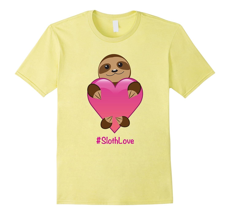 # Love Sloths Tshirt - Sloth Valentines Day Gift T-Shirt-CL