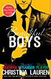 Beautiful Boys: Beautiful Bastard, Beautiful Stranger, and Beautiful Player (The Beautiful Series)