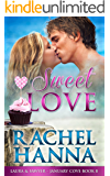 Sweet Love: Laura & Sawyer (January Cove Book 8)