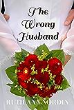 The Wrong Husband (Nebraska Historical Romances Book 5) (English Edition)