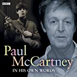 Paul McCartney In His Own Words (In Their Own Words (BBC Audio))