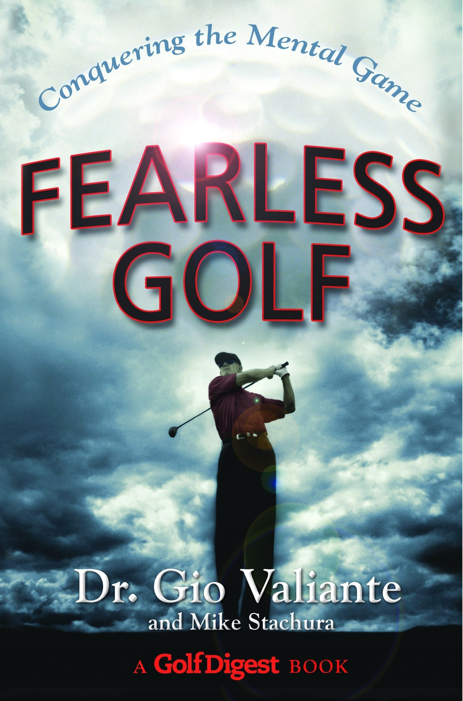 Fearless Golf: Conquering the Mental Game pdf epub
