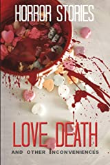 Love, Death, and other Inconveniences: Horror Stories of Love and Loss Paperback