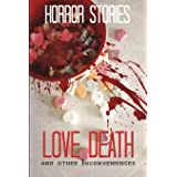 Love, Death, and other Inconveniences: Horror Stories of Love and Loss (Haunted Library)