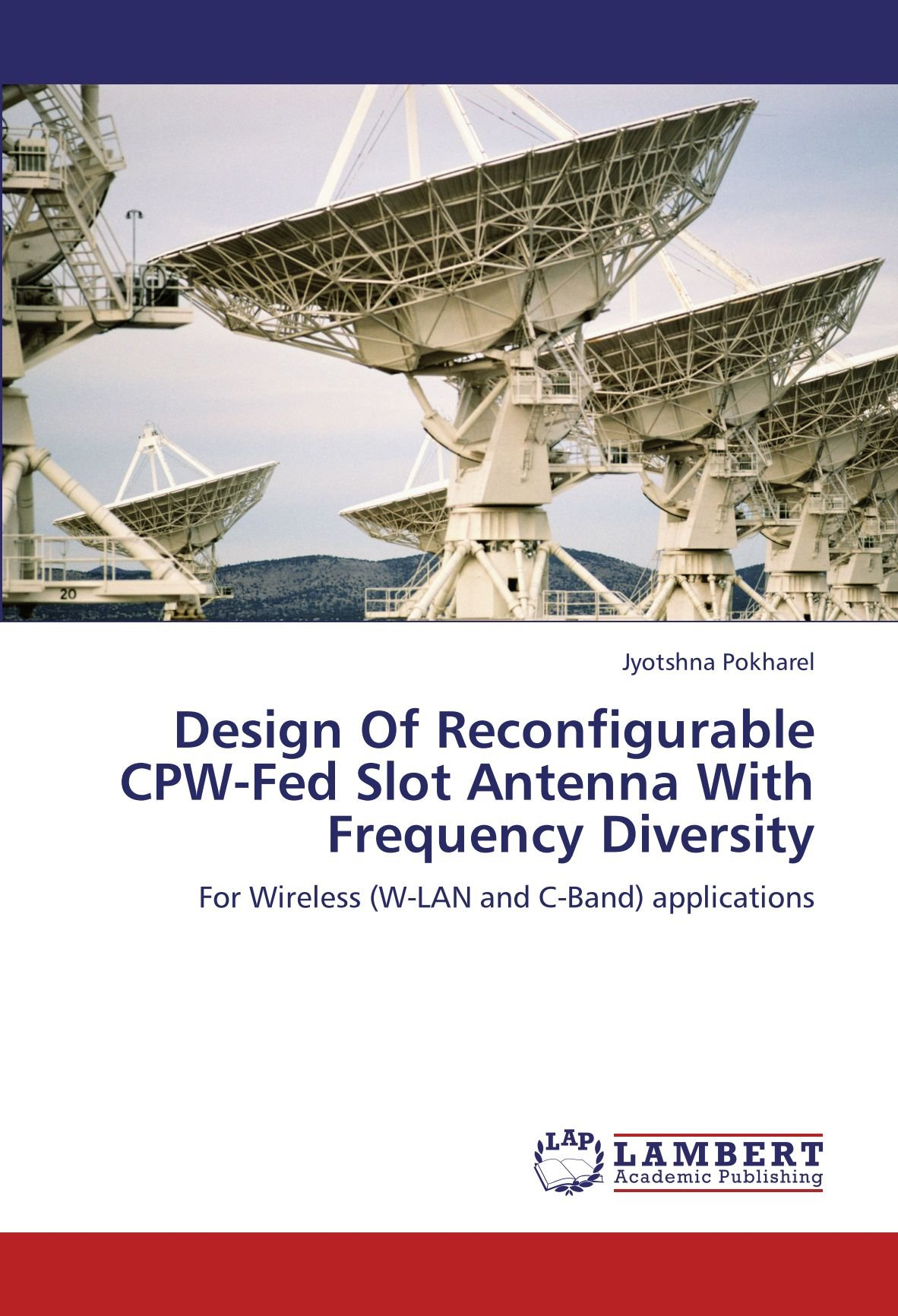 Design Of Reconfigurable CPW-Fed Slot Antenna With Frequency ...
