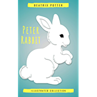 Beatrix Potter The Complete Tales (Peter Rabbit): 22 other books, over 650 Illustrations.